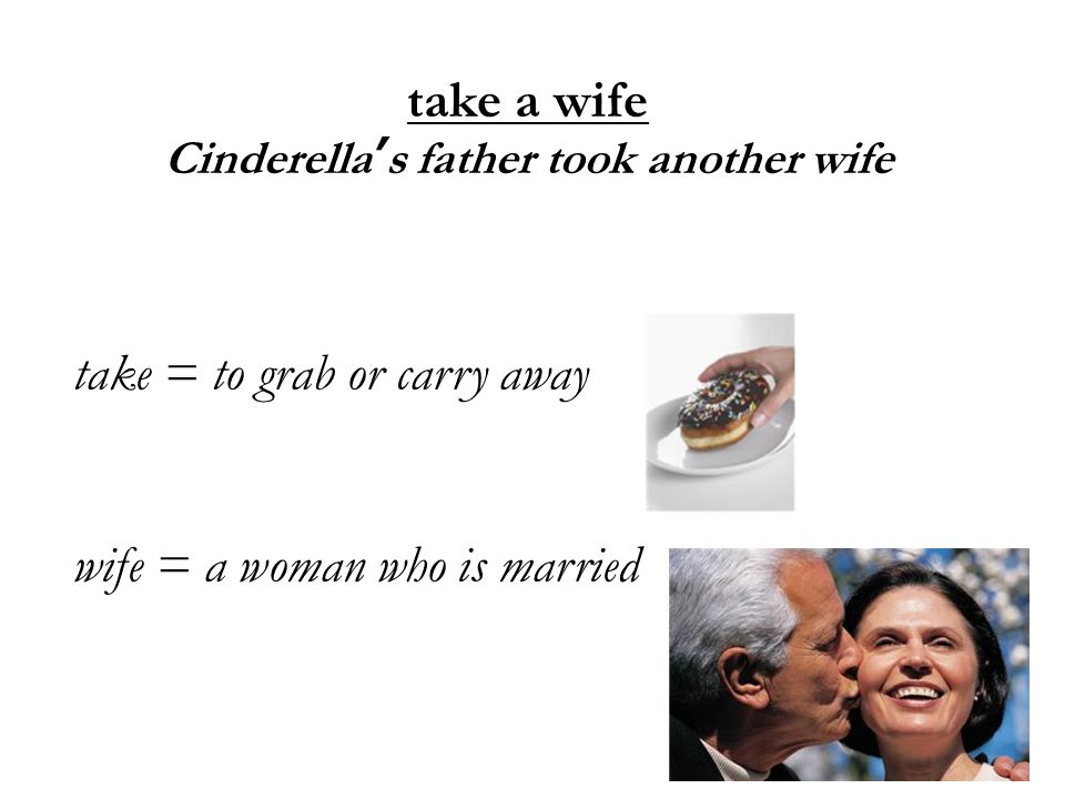 Cinderella's father took another wife