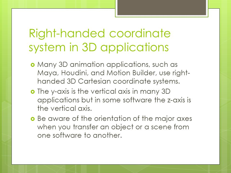 Right-handed coordinate system in 3D applications