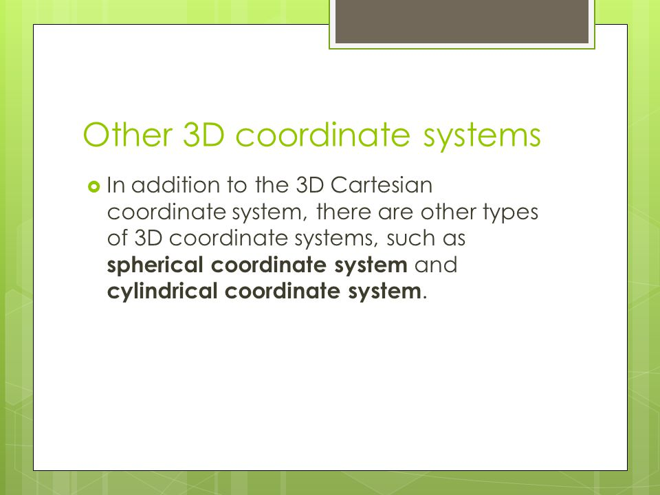Other 3D coordinate systems