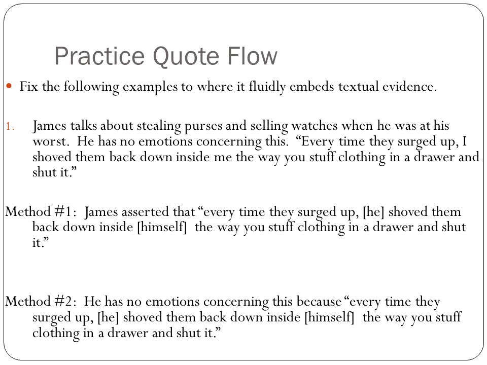 Practice Quote Flow Fix the following examples to where it fluidly embeds textual evidence.