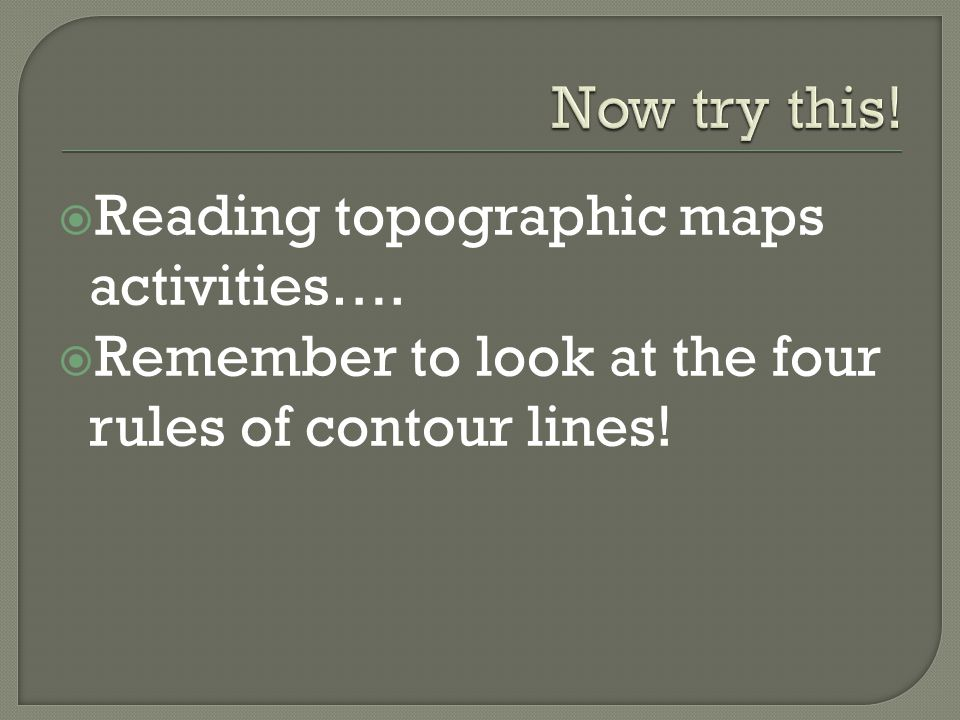 Now try this! Reading topographic maps activities….