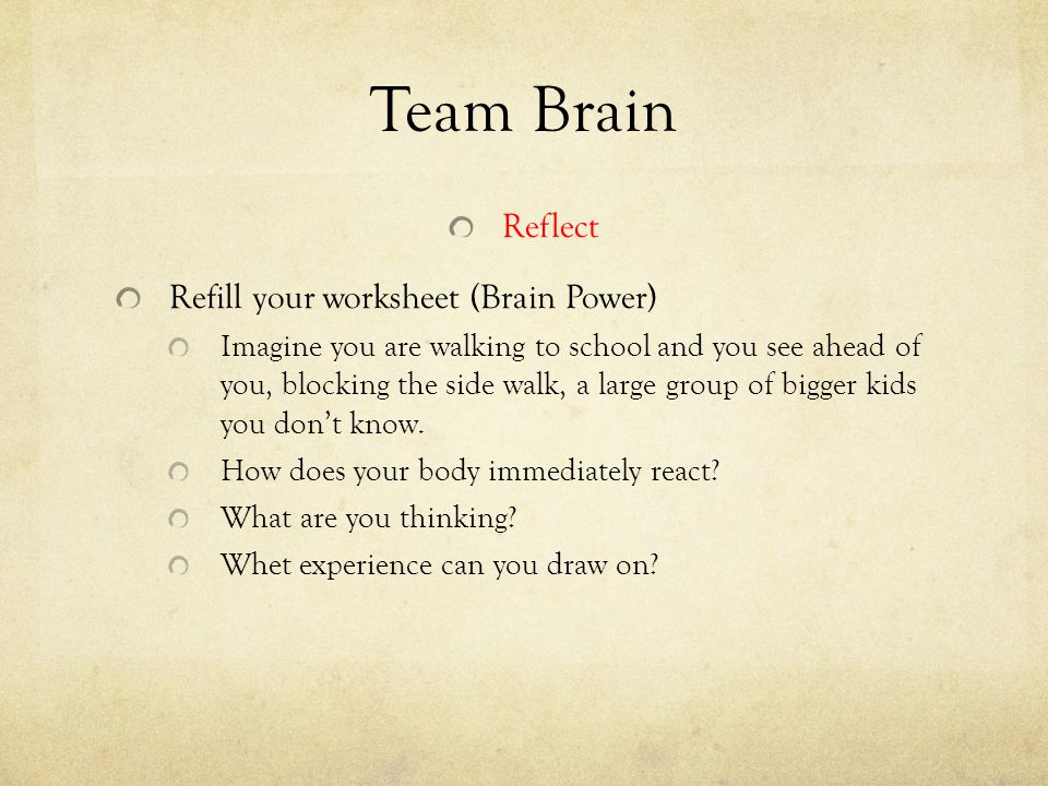 Team Brain Reflect Refill your worksheet (Brain Power)