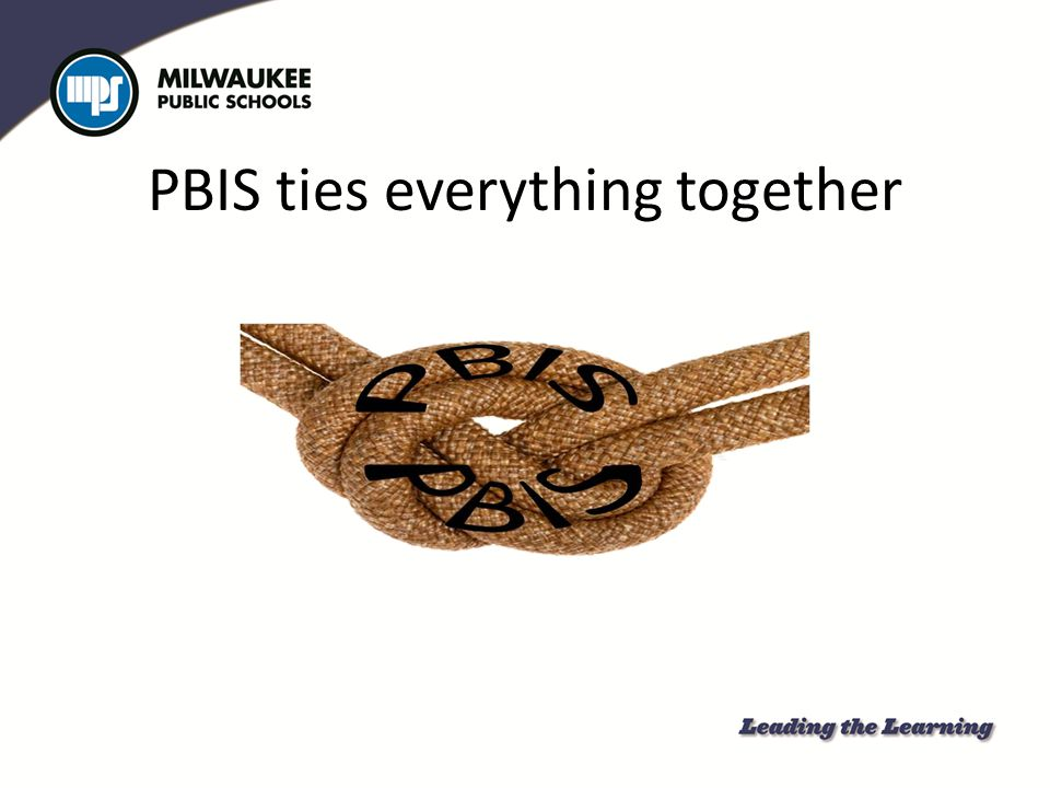 PBIS ties everything together