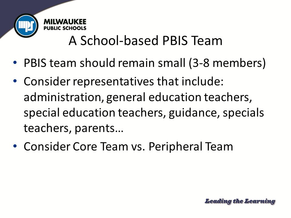 A School-based PBIS Team