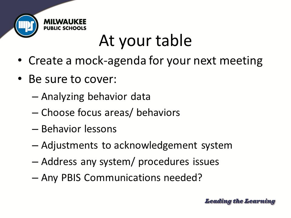 At your table Create a mock-agenda for your next meeting