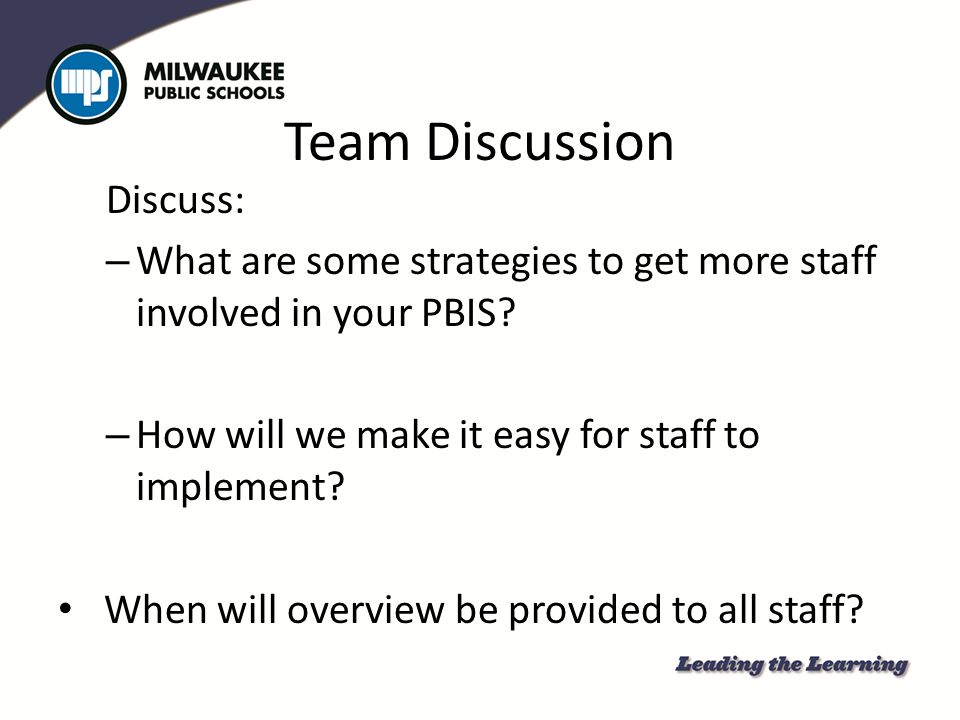 Team Discussion Discuss: