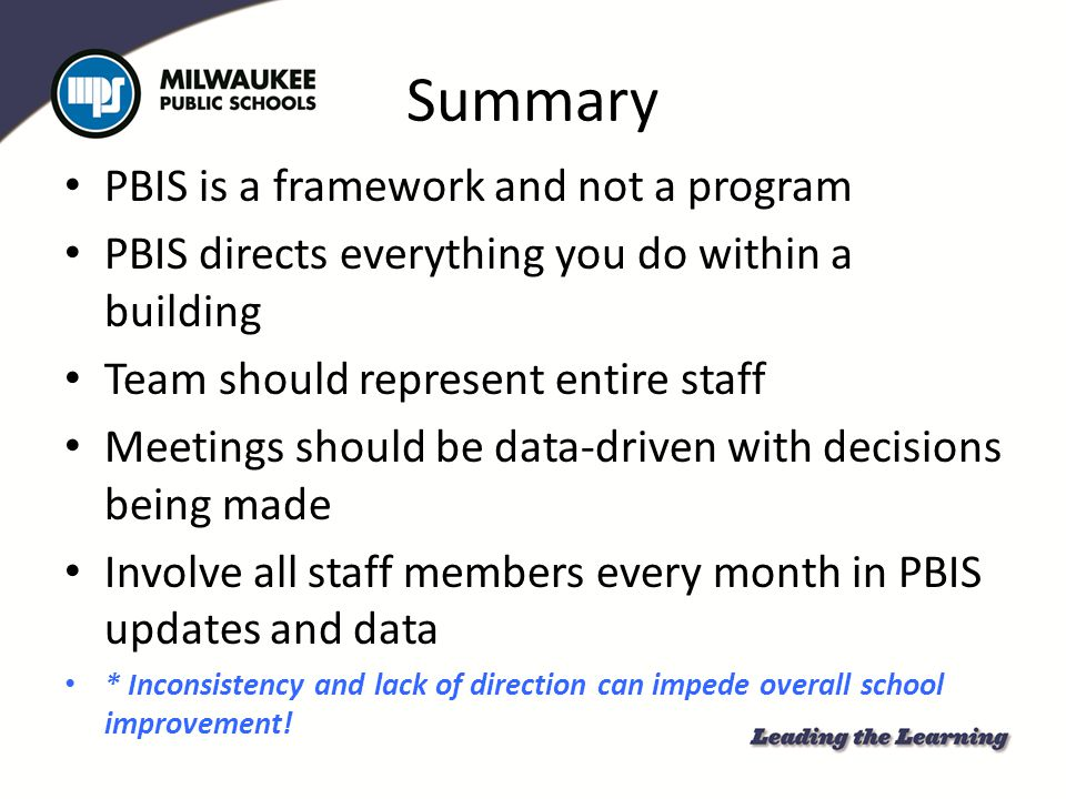 Summary PBIS is a framework and not a program