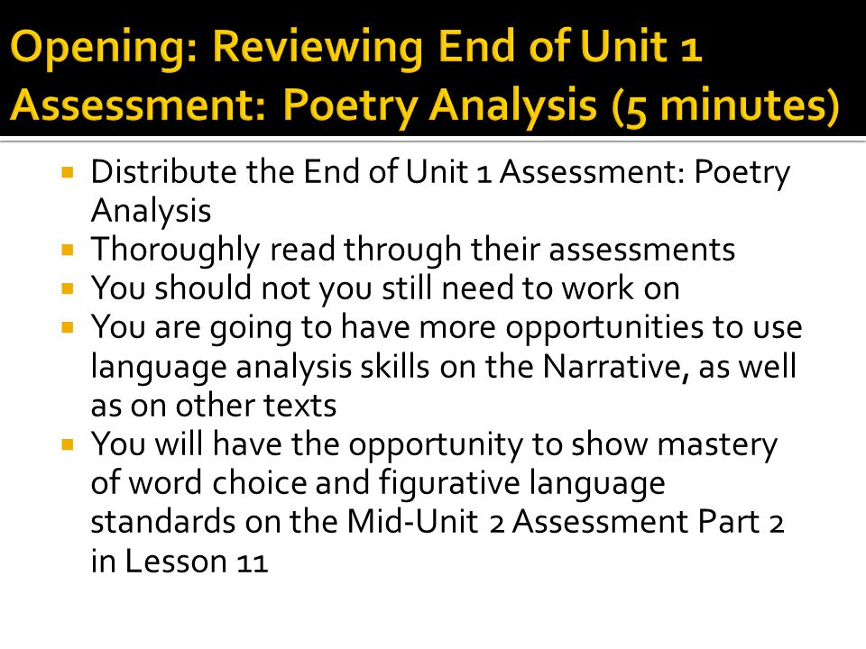 Opening: Reviewing End of Unit 1 Assessment: Poetry Analysis (5 minutes)