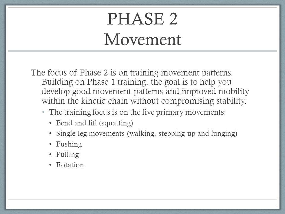 PHASE 2 Movement