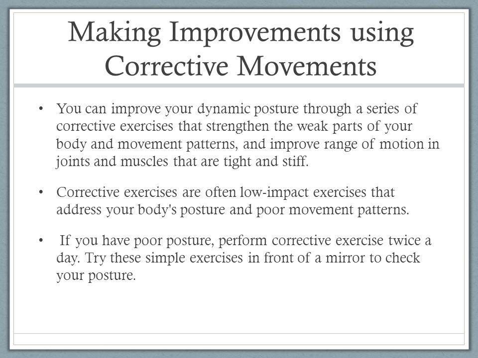 Making Improvements using Corrective Movements