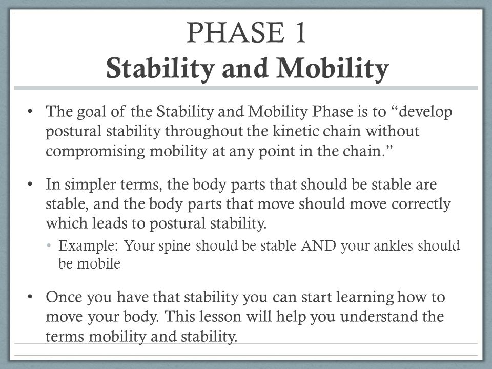 PHASE 1 Stability and Mobility
