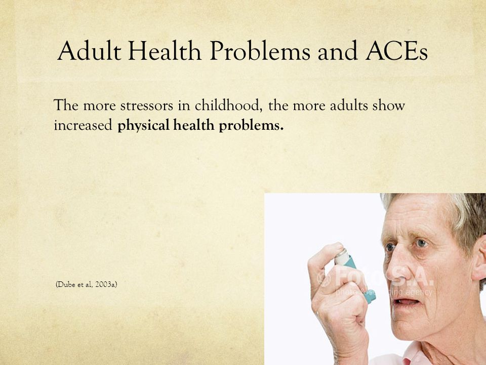 Adult Health Problems and ACEs
