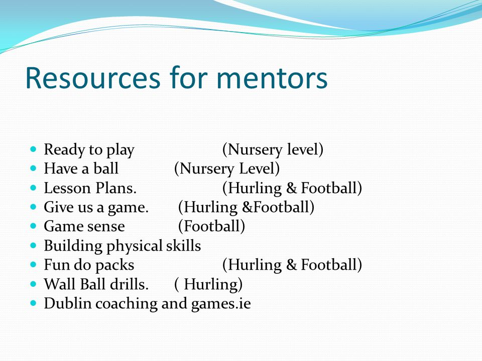 Resources for mentors Ready to play (Nursery level)