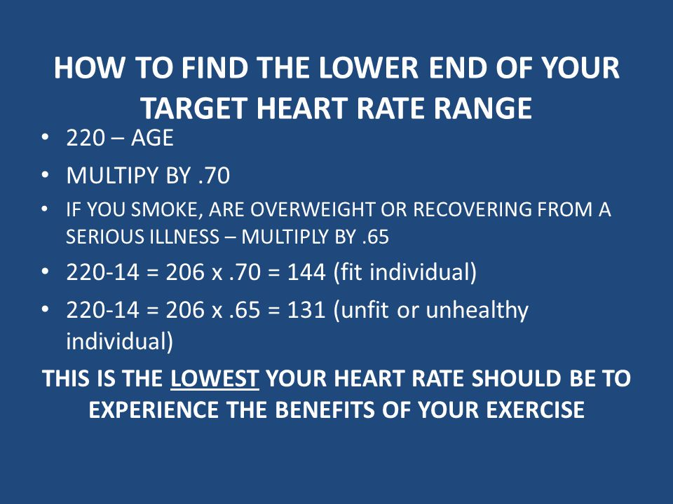 HOW TO FIND THE LOWER END OF YOUR TARGET HEART RATE RANGE