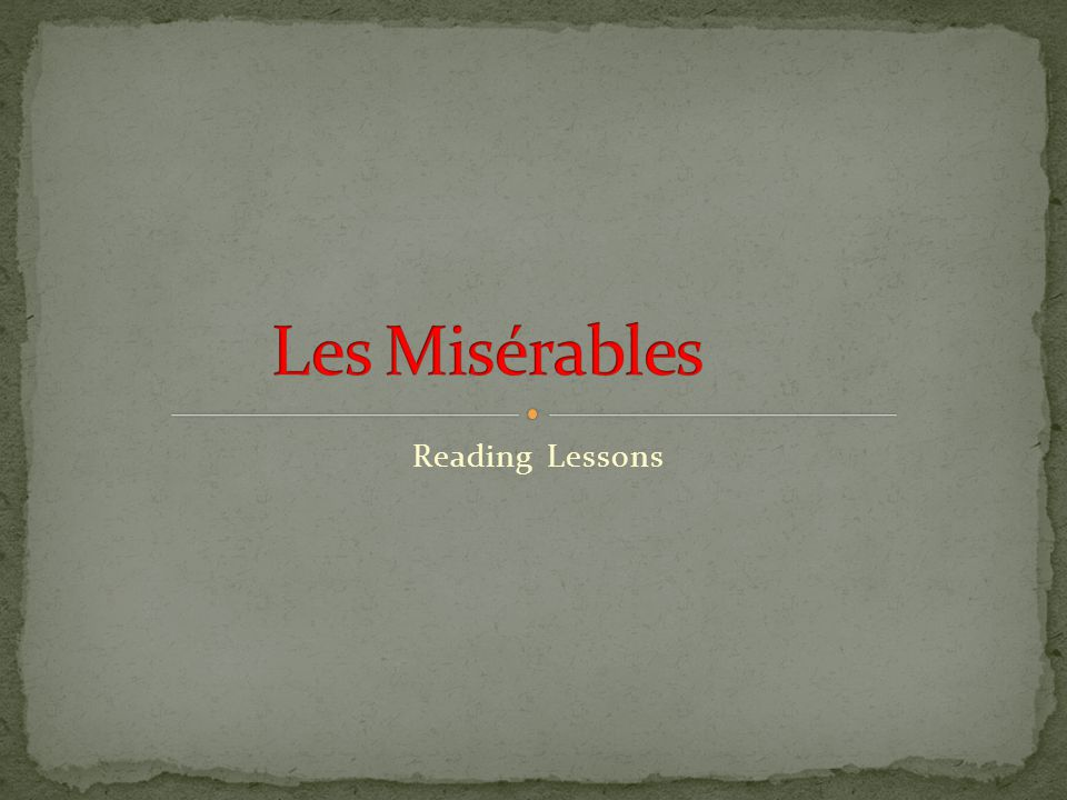 Les Misérables Reading Lessons