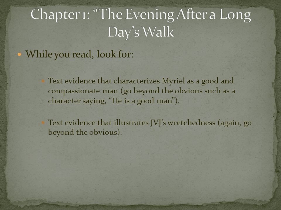 Chapter 1: The Evening After a Long Day's Walk