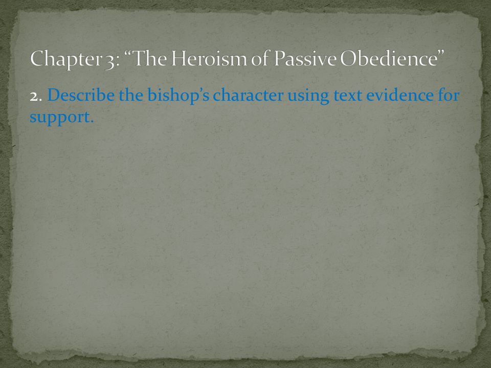 Chapter 3: The Heroism of Passive Obedience