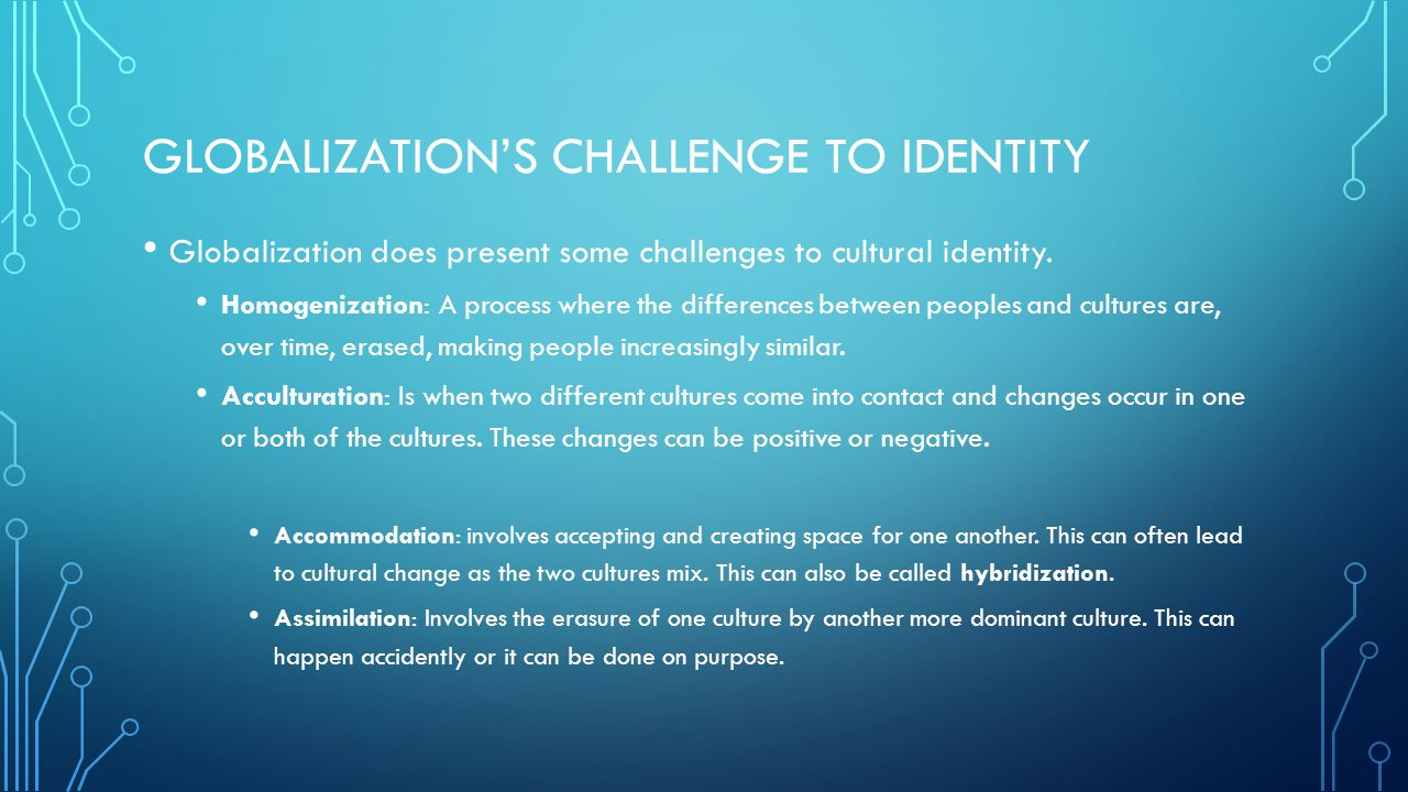 Globalization of Culture: Diversity or homogenizization?