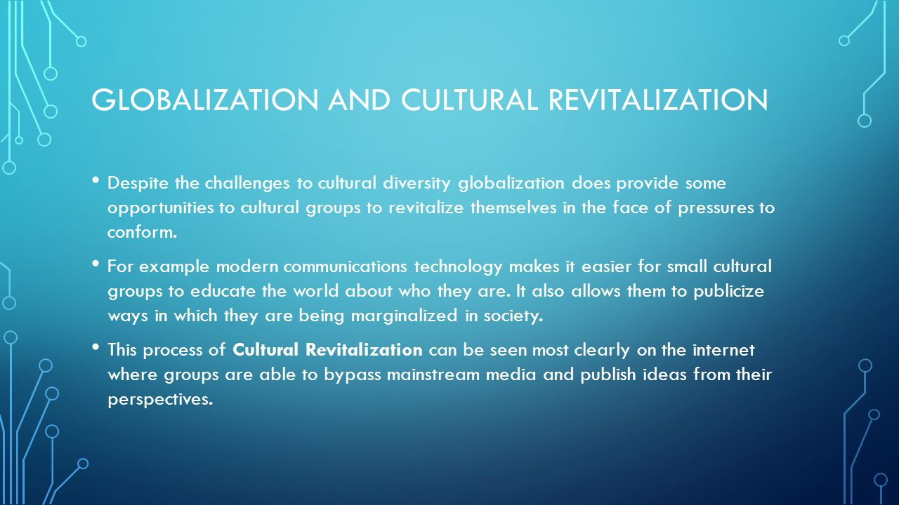 Globalization and cultural revitalization