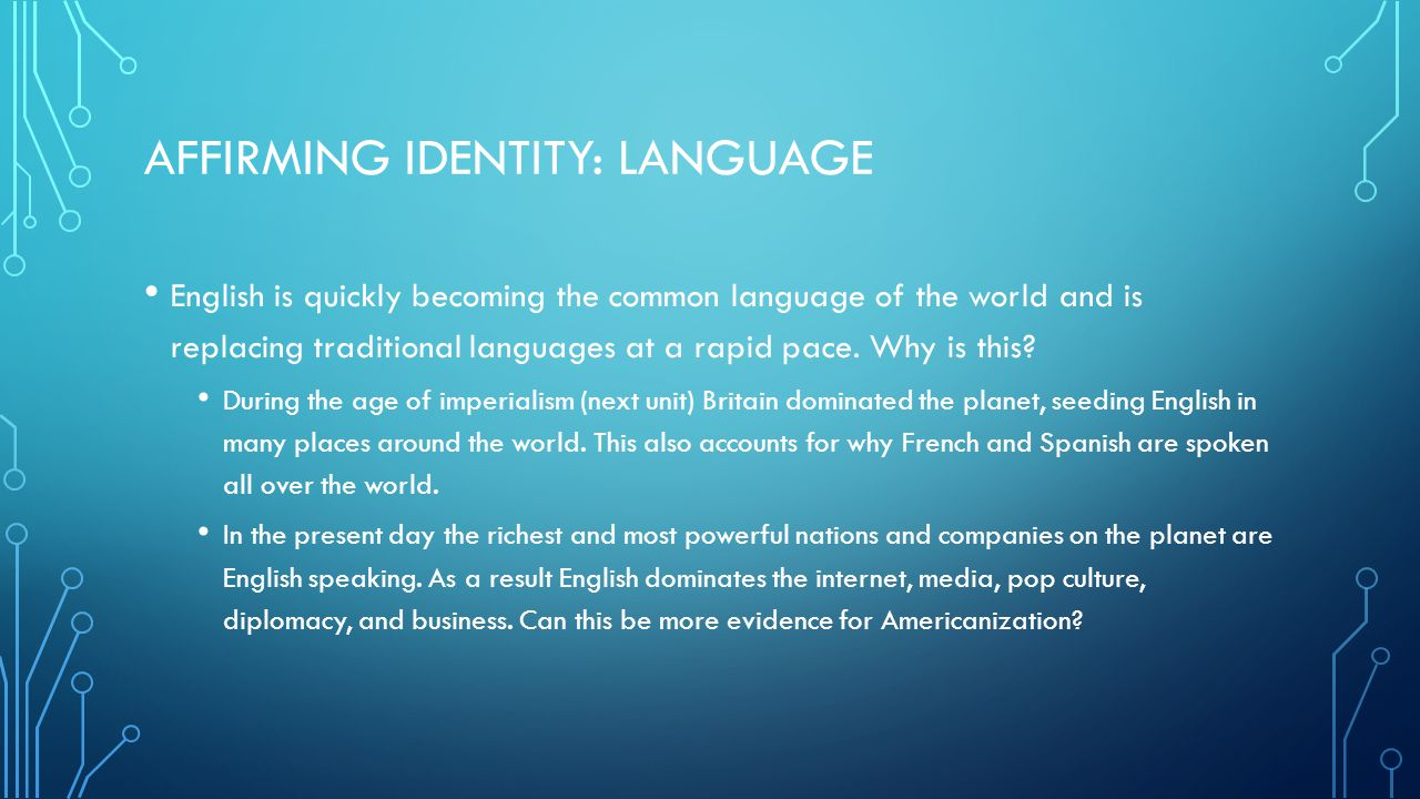 Affirming Identity: Language