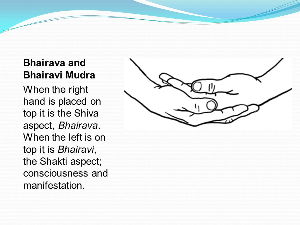Bhairava and Bhairavi Mudra