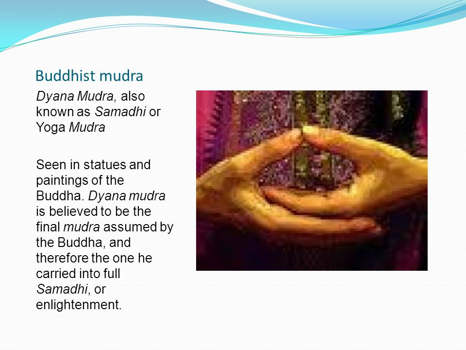 Buddhist mudra Dyana Mudra, also known as Samadhi or Yoga Mudra
