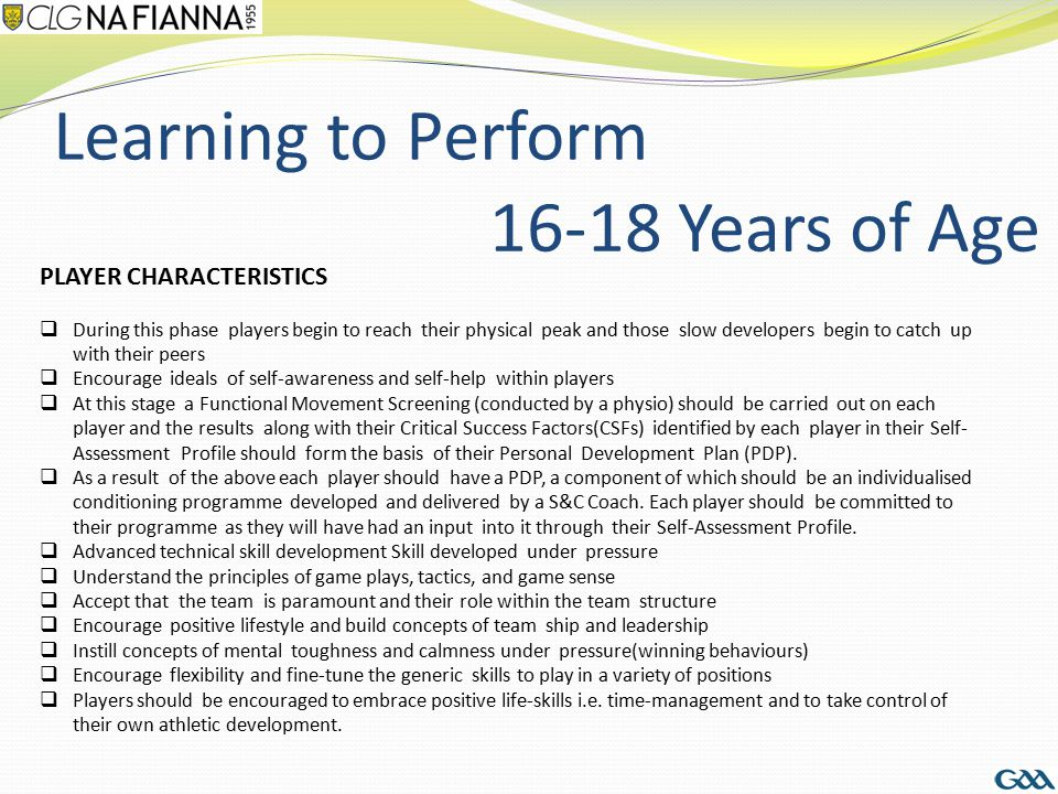 Learning to Perform 16-18 Years of Age PLAYER CHARACTERISTICS