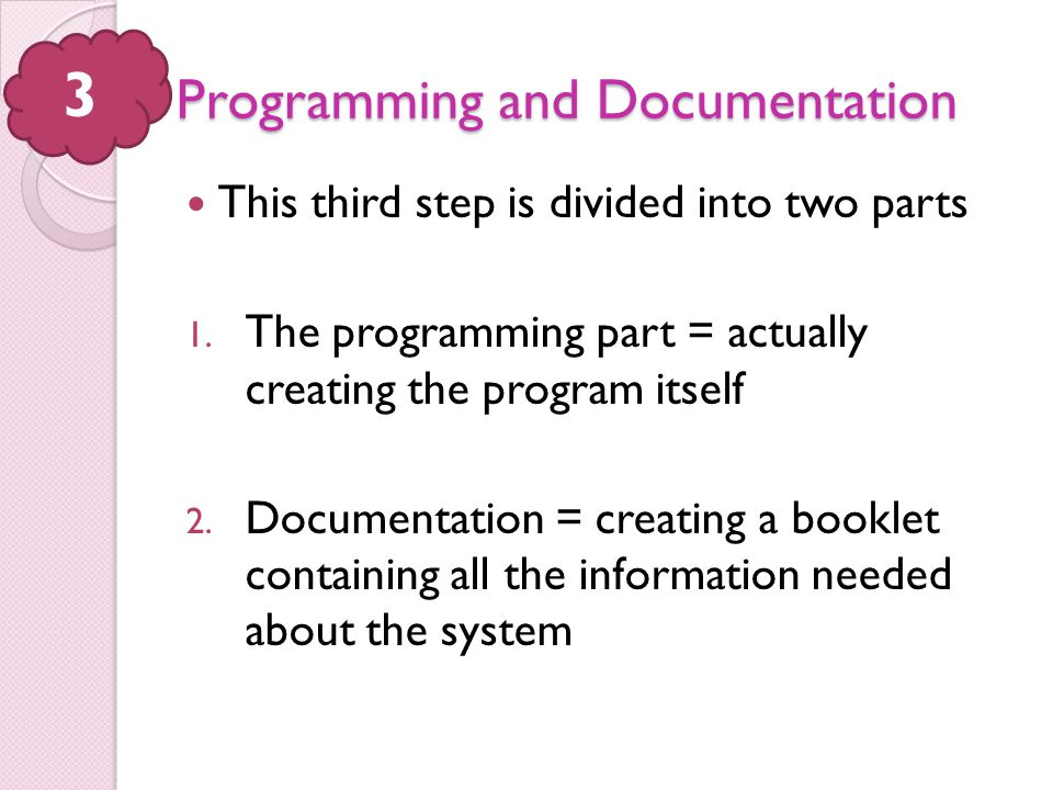Programming and Documentation