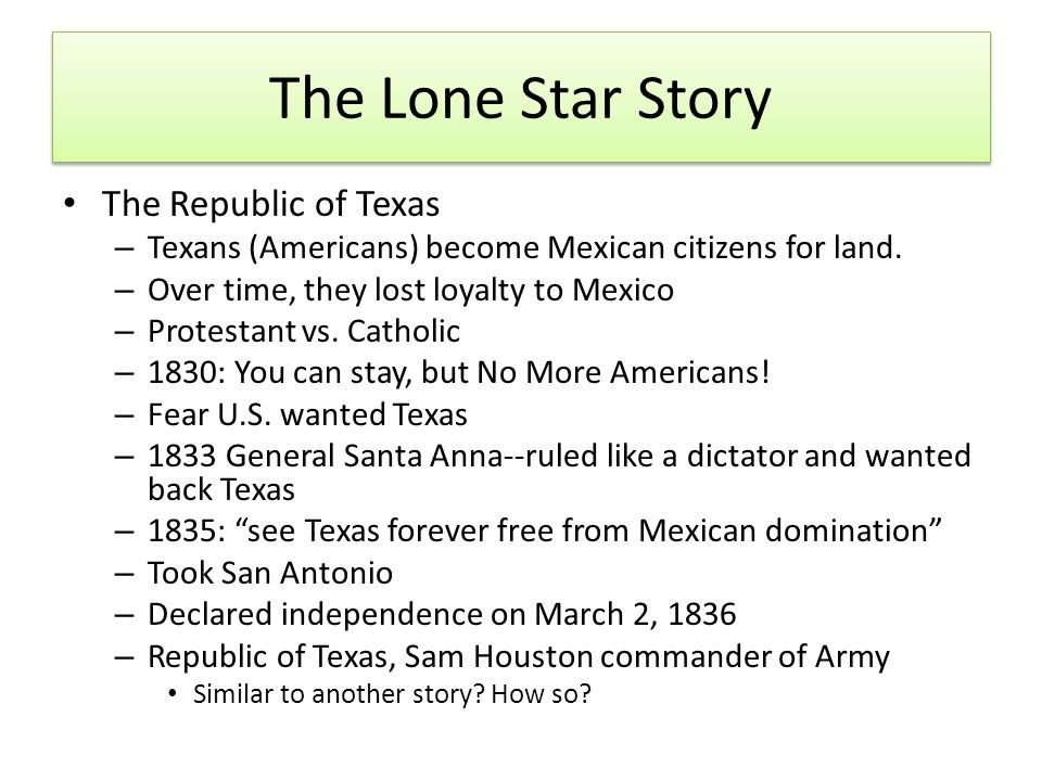 The Lone Star Story The Republic of Texas