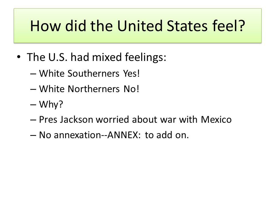 How did the United States feel