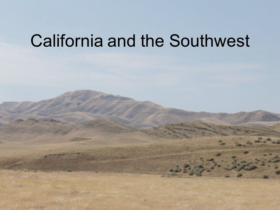 California and the Southwest