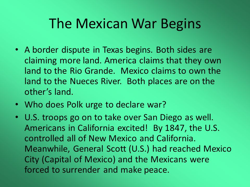 The Mexican War Begins