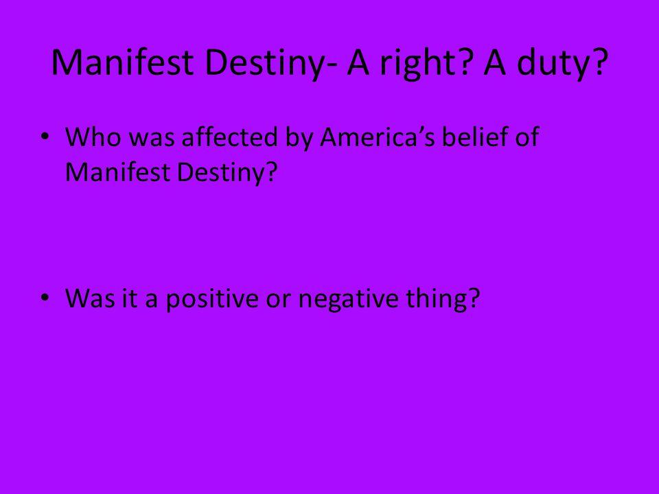 Manifest Destiny- A right A duty