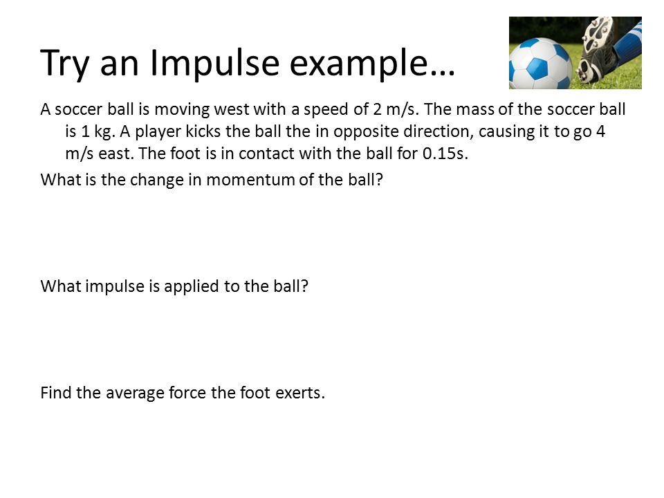 Try an Impulse example…