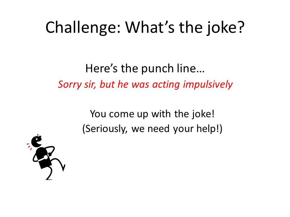 Challenge: What's the joke