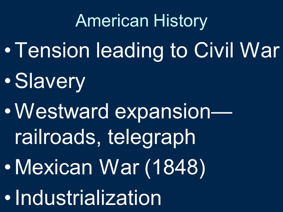 Tension leading to Civil War Slavery