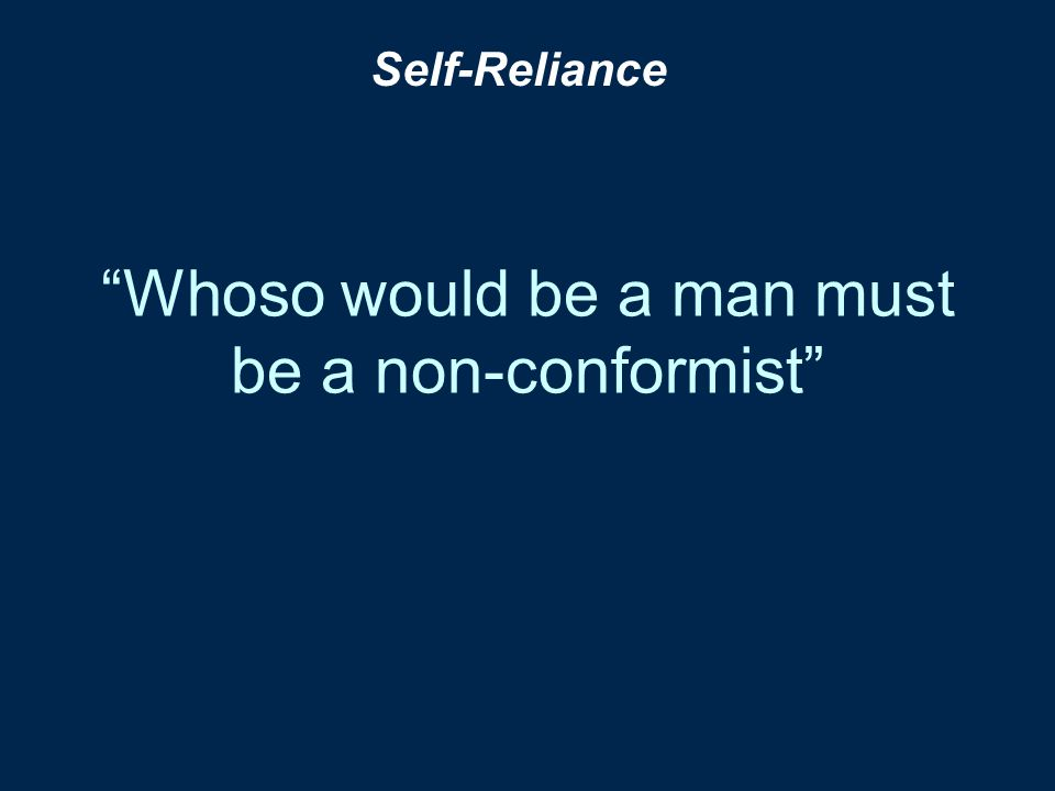 Whoso would be a man must be a non-conformist