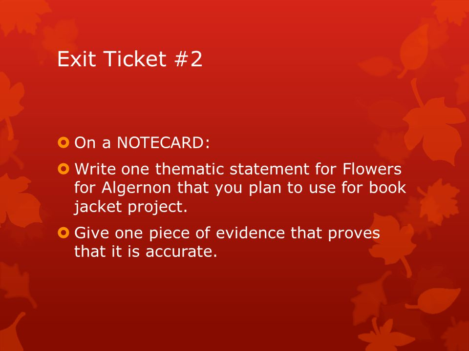 Exit Ticket #2 On a NOTECARD: