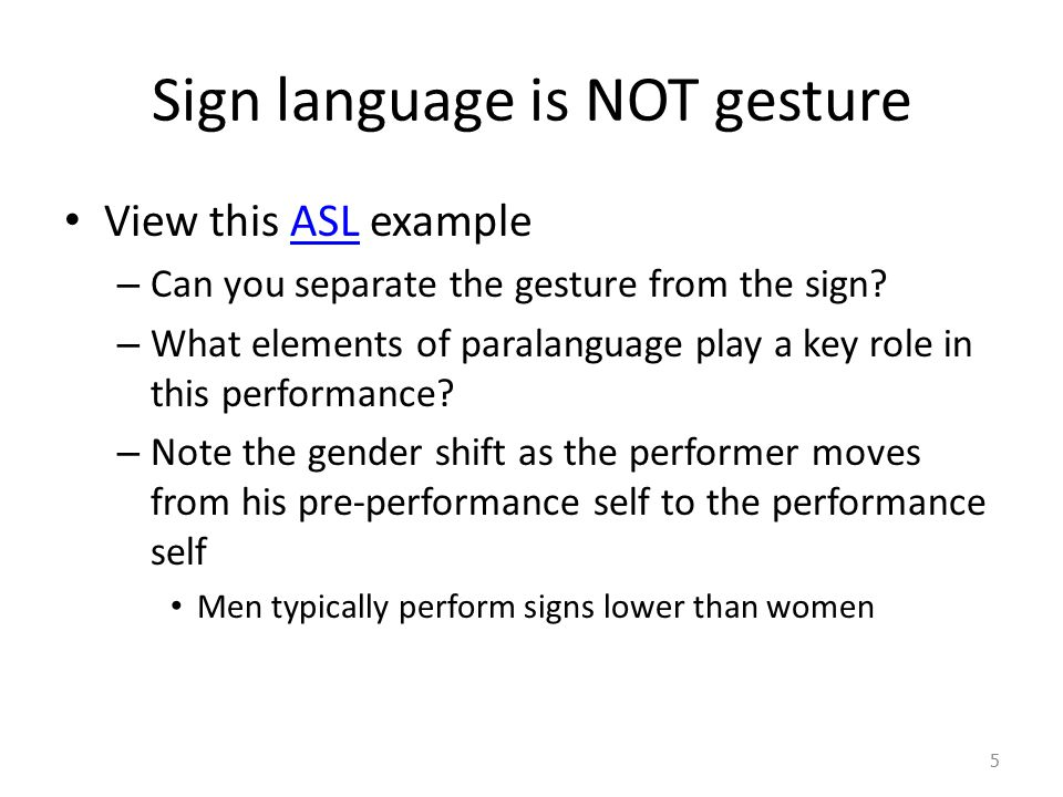Sign language is NOT gesture