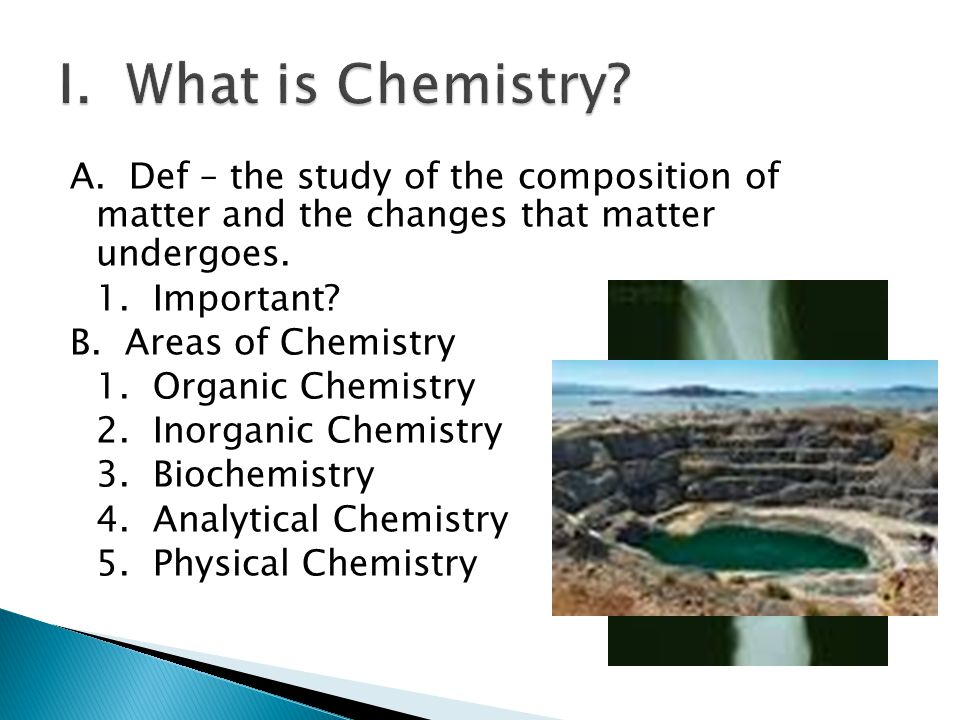 I. What is Chemistry