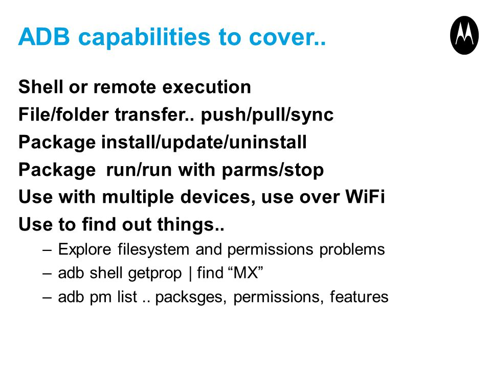 ADB capabilities to cover..