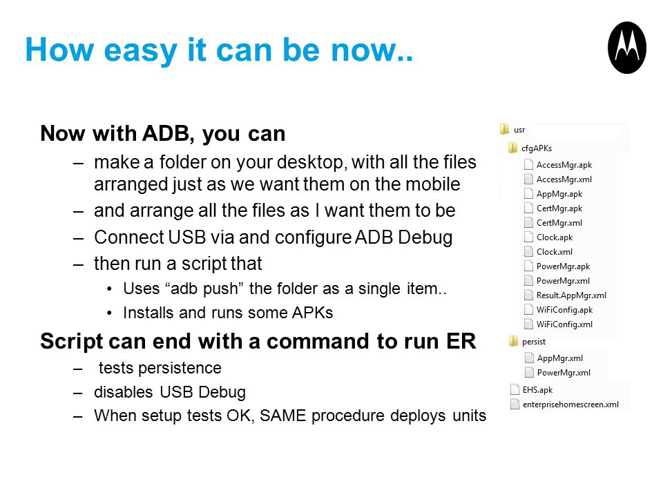 How easy it can be now.. Now with ADB, you can