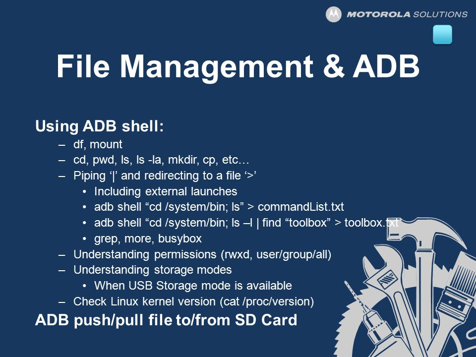 File Management & ADB Using ADB shell: