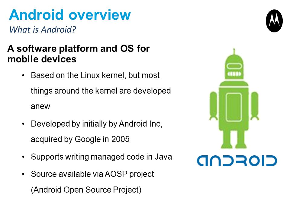 Android overview What is Android
