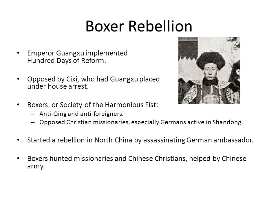 Boxer Rebellion Emperor Guangxu implemented Hundred Days of Reform.