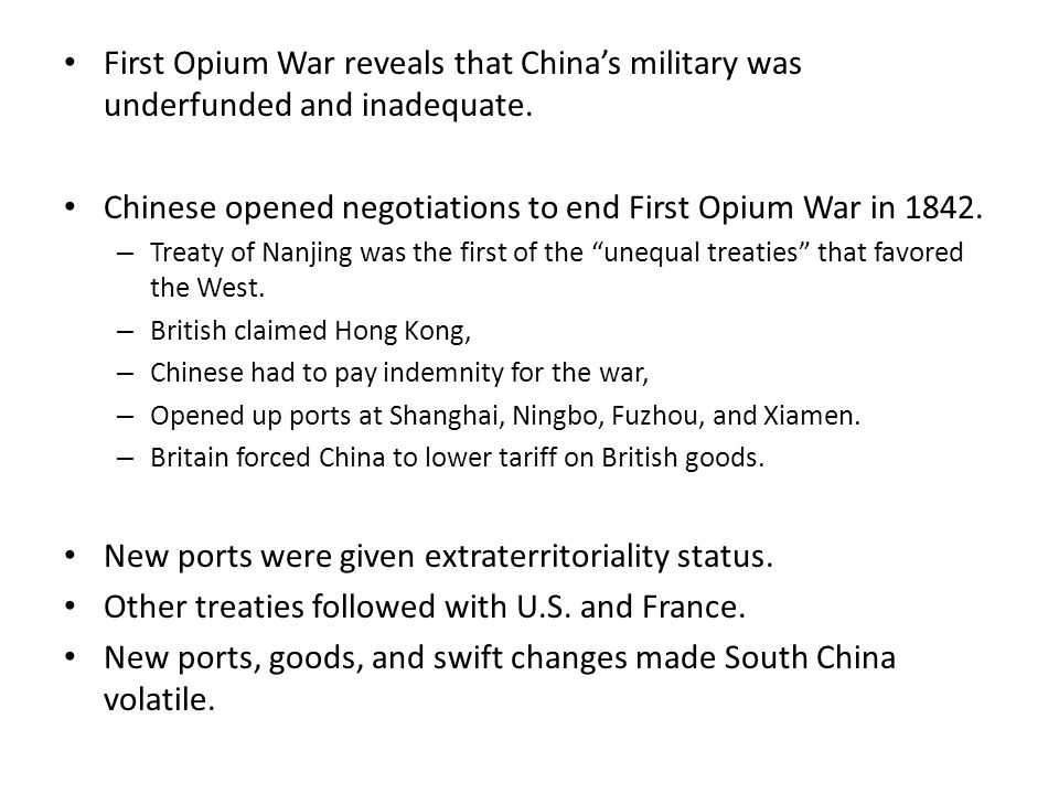 Chinese opened negotiations to end First Opium War in 1842.