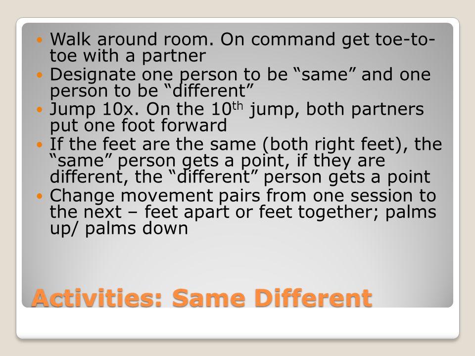 Activities: Same Different