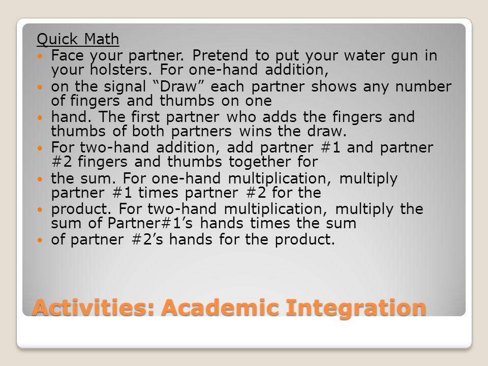 Activities: Academic Integration