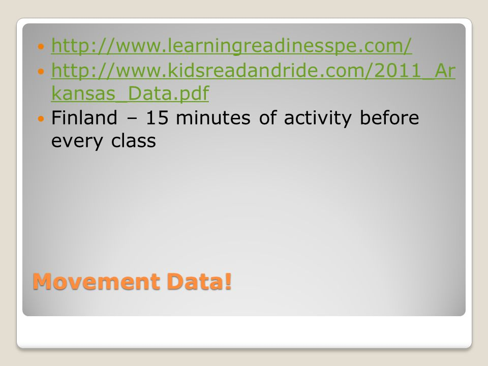 Movement Data! http://www.learningreadinesspe.com/