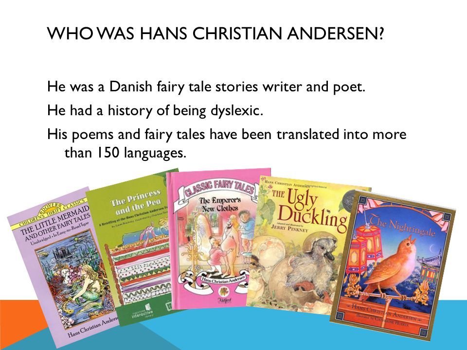 Who was Hans Christian Andersen